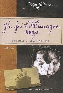 Couverture du livre : J'ai fui l'Allemagne nazie : journal d'Ilse, 1938-1939