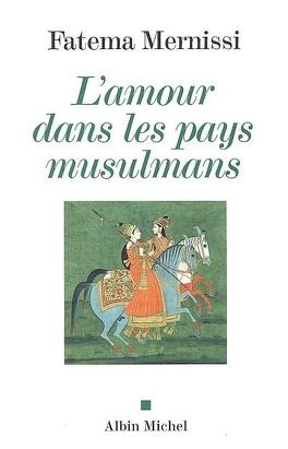 Couverture du livre : L'amour dans les pays musulmans