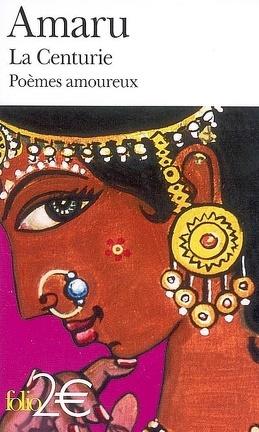 Couverture du livre : La Centurie : poèmes amoureux de l'Inde ancienne