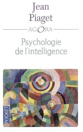 Couverture du livre : La psychologie de l'intelligence
