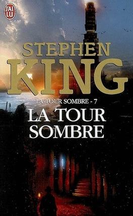 Couverture du livre : La Tour sombre, tome 7 : La Tour sombre