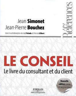 Couverture du livre : Le conseil : le livre du consultant et du client