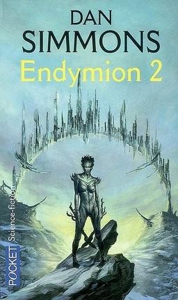 Couverture du livre : Les Cantos d'Hypérion, tome 3 : Endymion 2