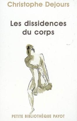 Couverture du livre : Les dissidences du corps : répression et subversion en psychosomatique