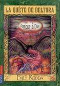 La quête de Deltora : Volume 8, Retour à Del