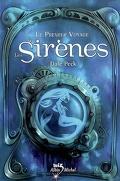 Le premier voyage : les sirènes