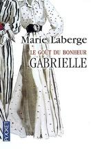 Le Goût du bonheur, Tome 1 : Gabrielle