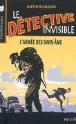 Le Détective invisible, tome 3 : L'armée des sans-âme