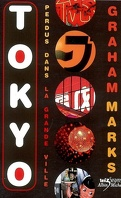 Tokyo : perdus dans la grande ville