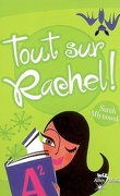 Tout sur Rachel !