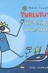 couverture Turlututu : histoires magiques