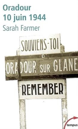 Couverture du livre : Oradour, 10 juin 1944 : arrêt sur mémoire
