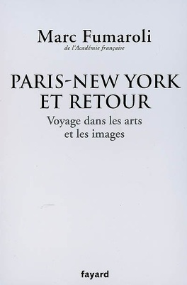 Couverture du livre : Paris-New York et retour : voyage dans les arts et les images