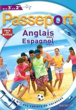 Passeport Anglais Langue 1 Espagnol Langue 2 De La 3e A La