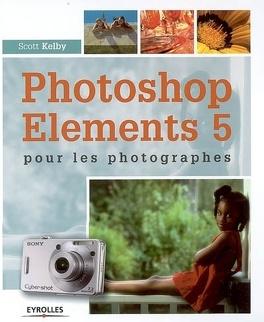 Couverture du livre : Photoshop Elements 5 pour les photographes