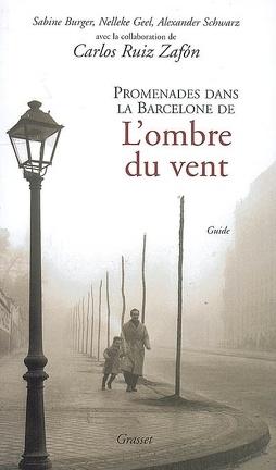 Couverture du livre : Promenades dans la Barcelone de L'ombre du vent