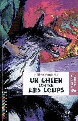 Couverture du livre : Un chien contre les loups