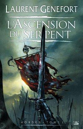 Couverture du livre : Hordes , Tome 1 : L'Ascension du Serpent