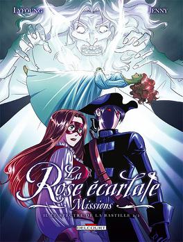 Couverture du livre : La Rose écarlate - Missions, tome 2 : Le spectre de la bastille 2/2