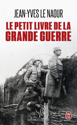 Couverture du livre : Le petit livre de la Grande Guerre