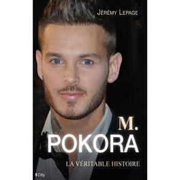 Couverture du livre : M.pokora la veritable histoire