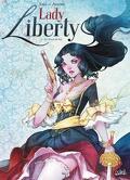 Lady Liberty, tome 1 : Le secret du roi