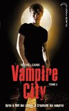 Vampire City, Tome 3 : Le Crépuscule des vampires