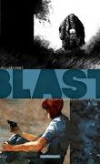 Blast, Tome 4 : Pourvu que les bouddhistes se trompent