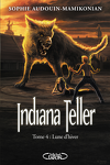 couverture Indiana Teller, Tome 4 : Lune d'Hiver