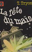La Fête du Maïs