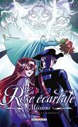 La Rose écarlate - Missions, tome 2 : Le spectre de la bastille 2/2