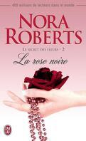 Le Secret des fleurs, Tome 2 : La Rose noire
