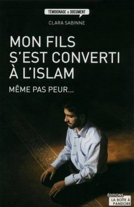 Mon Fils S Est Converti A L Islam Livre De Sabinne Clara