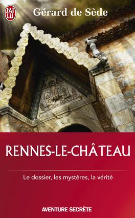 Couverture du livre : Rennes-le-Château le dossier, les impostures, les fantasmes, les hypothèses