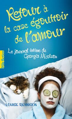Couverture du livre : Le Journal intime de Georgia Nicolson, Tome 7 : Retour à la case égouttoir de l'amour