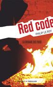La Brigade des fous, tome 2 : Red Code