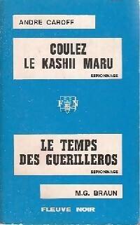 Couverture du livre : Coulez le Kashii Maru / Le temps des guerilleros
