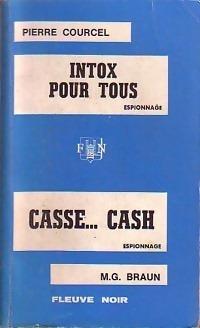 Couverture du livre : Intox pour tous / Casse... Cash