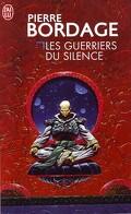 Les Guerriers du silence, tome 1