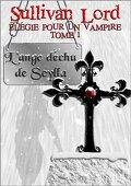Elégie pour un vampire : T1, L'ange déchu de Scylla