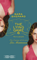 The Lying Game, Tome 6 : Pas vu pas pris
