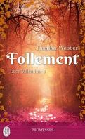 Lucy Valentine, Tome 1 : Follement