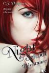 couverture Night School, Tome 4 : Resistance