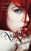 Night School, Tome 4 : Resistance