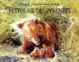 Couverture du livre : Pestoune, l'ours des Pyrénées