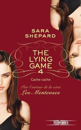 Couverture du livre : The Lying Game, Tome 4 : Cache-cache
