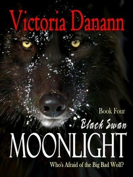 Couverture du livre : Order of the Black Swan, Tome 4 : Moonlight: Who's Afraid of the Big Bad Wolf?