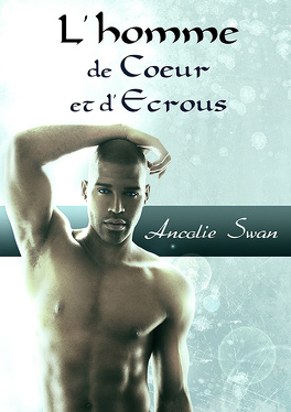 Couverture du livre : L'homme de Coeur et d'Ecrous
