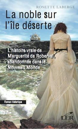 Couverture du livre : La noble sur l'ile déserte