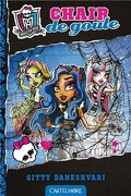 Monster High, Tome 3 : Chair de goule